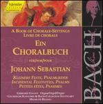 Book of Chorale-Settings for Johann Sebastian, Vol. 5: Incidental Festivities, Psalms