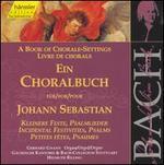 Book of Chorale-Settings for Johann Sebastian, Vol. 5: Incidental Festivities, Psalms