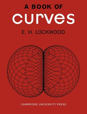 Book of Curves - Lockwood, E H