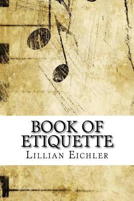 Book of Etiquette - Eichler, Lillian
