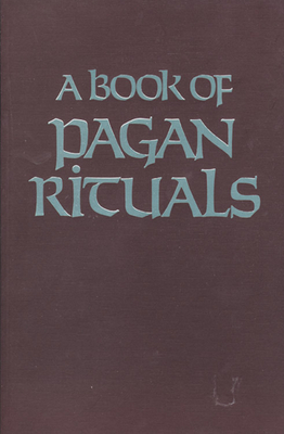 Book of Pagan Rituals - Slater, Herman