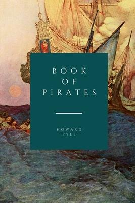 Book of Pirates - Pyle, Howard