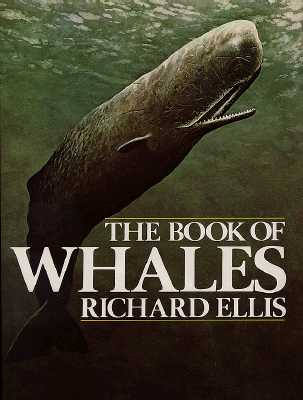 Book of Whales - Ellis, Richard