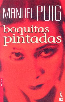 Boquitas Pintadas - Puig, Manuel