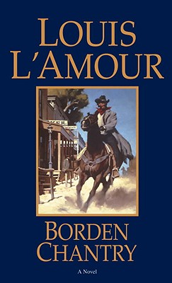 Borden Chantry - L'Amour, Louis