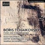 Boris Tchaikovsky: Piano and Chamber Works