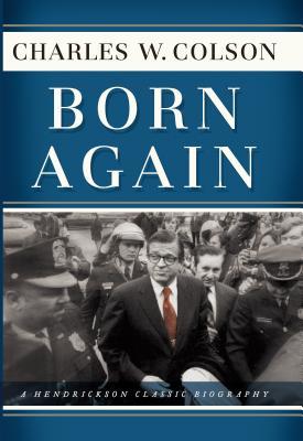 Born Again - Colson, Charles Wendell