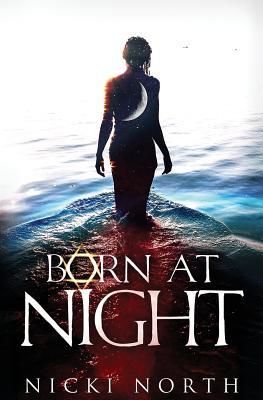 Born at Night - North, Nicki