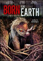 Born of Earth - Tommy Brunswick