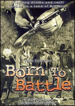 Born to Battle - Harry S. Webb