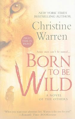 Born to Be Wild - Warren, Christine