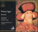 Borodin: Prince Igor - Alexander Pirogov (vocals); Andrei Ivanov (vocals); Evgeniya Smolenskaya (vocals); Sergei Lemeshev (vocals);...