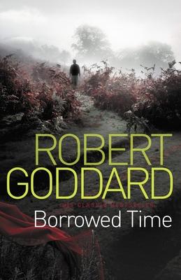 Borrowed Time - Goddard, Robert