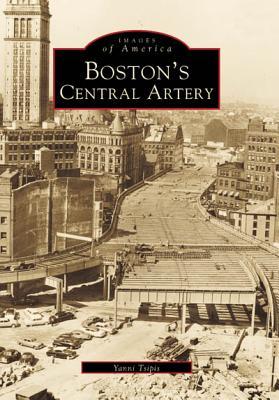 Boston's Central Artery - Tsipis, Yanni