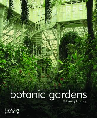 Botanic Gardens: A Living History -