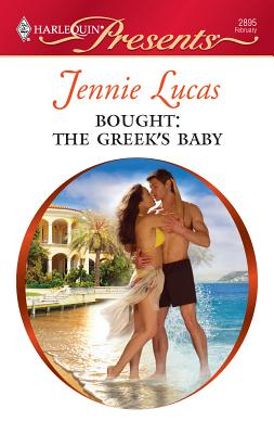 Bought: The Greek's Baby - Lucas, Jennie