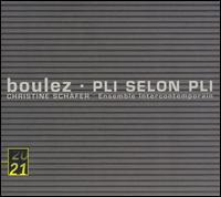 Boulez: Pli selon Pli - Christine Schäfer (soprano); Ensemble InterContemporain; Pierre Boulez (conductor)