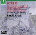 Boulez: Sonatine; Piano Sonata No. 1; Derive; Memoriale; Etc.