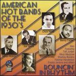 Bouncing: American Hot Bands of the 1930s
