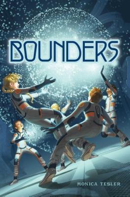 Bounders - Tesler, Monica
