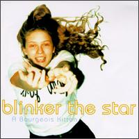 Bourgeois Kitten - Blinker The Star