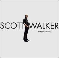 Boy Child: 67-70 - Scott Walker