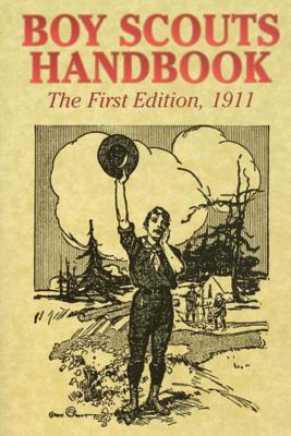 Boy Scouts Handbook (the First Edition), 1911 - America, Boy Scouts of