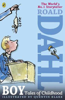 Boy: Tales of Childhood - Dahl, Roald