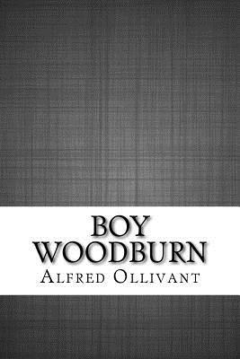 Boy Woodburn - Ollivant, Alfred