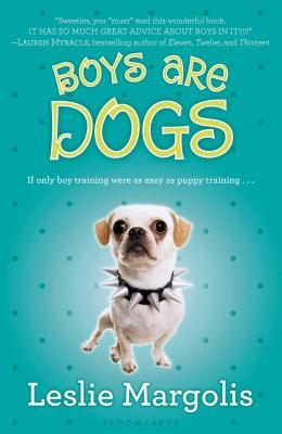 Boys Are Dogs - Margolis, Leslie