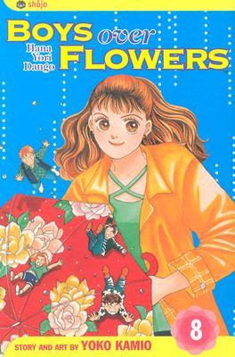 Boys Over Flowers, Vol. 8: Hana Yori Dango - Kamio, Yoko (Illustrator)