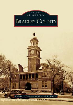 Bradley County - George, Robert L, and Kinder, Mitchell T