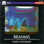 Brahms: 4 Balladen Op. 10; 2 Rhapsodien Op. 79; 7 Fantasien Op. 116