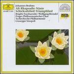 Brahms: Alt-Rhapsodie; Nänie; Schicksalslied; Triumphlied