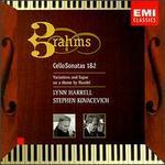 Brahms: Cello Sonatas Nos. 1 & 2; Variations and Fugue