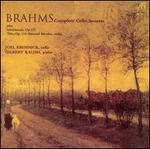 Brahms: Complete Cello Sonatas; Intermezzi, Op. 117; Trio, Op. 114