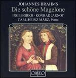 Brahms: Die sch�ne Magelone