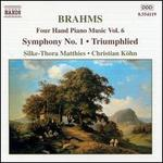 Brahms: Four Hand Piano Music, Vol. 6 - Symphony No. 1; Triumphlied