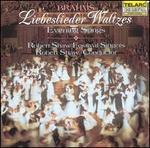 Brahms: Liebeslieder Waltzes
