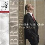 Brahms: Mass; Motets