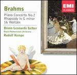 Brahms: Piano Concerto No. 2; Rhapsody in G minor; 16 Waltzes