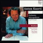 Brahms: Piano Concertos; Intermezzi