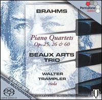Brahms: Piano Quartets, Opp. 25, 26, 60  - Beaux Arts Trio