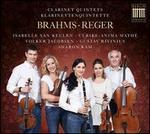Brahms, Reger: Clarinet Quintets