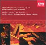 Brahms: Sonata for Two Pianos, Op. 34b; Mendelssohn: Piano Trio No. 1