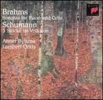 Brahms: Sonatas for Piano and Cello; Schumann: 5 Stücke im Volkston