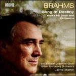 Brahms: Song of Destiny - Works for Choir and Orchestra