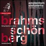 Brahms: String Quartet in C minor; Schoenberg: Verkl�rte Nacht