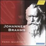 Brahms: String Sextet, Op. 18; String Quintet, Op. 111
