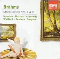 Brahms: String Sextets Nos. 1 & 2 - Cecil Aronowitz (viola); Derek Simpson (cello); Ernst Wallfisch (viola); Maurice Gendron (cello); Robert Masters (violin);...